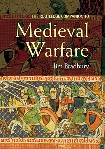 9780415413954: The Routledge Companion to Medieval Warfare