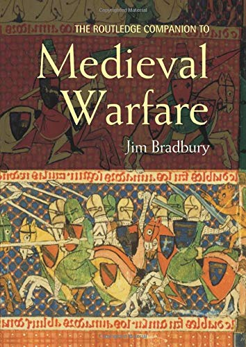 9780415413954: The Routledge Companion to Medieval Warfare (Routledge Companions to History)