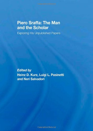 9780415413992: Piero Sraffa: The Man and the Scholar: Exploring His Unpublished Papers