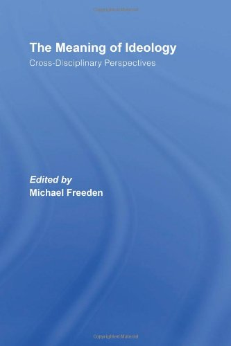 9780415414005: The Meaning of Ideology: Cross-Disciplinary Perspectives
