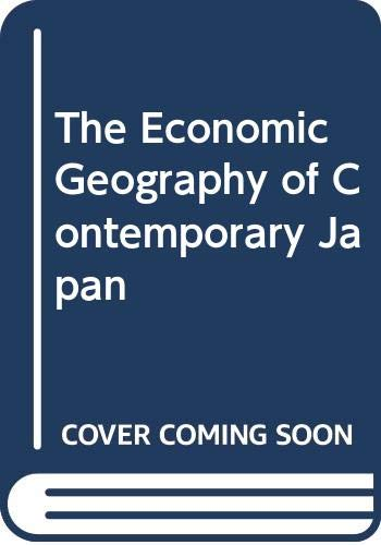 9780415414609: The Economic Geography of Contemporary Japan