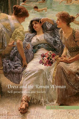 9780415414760: Dress and the Roman Woman: Self-Presentation and Society