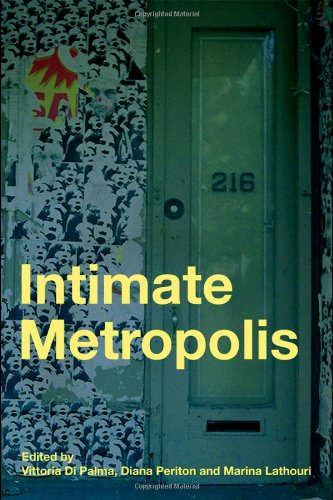 9780415415071: Intimate Metropolis: Urban Subjects in the Modern City: Constructing Public and Private in the Modern City