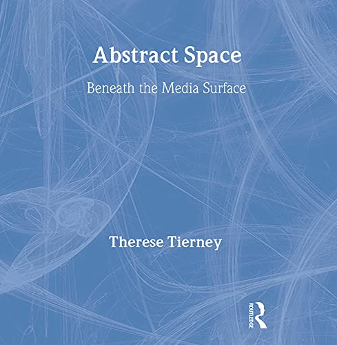 9780415415101: Abstract Space: Beneath the Media Surface