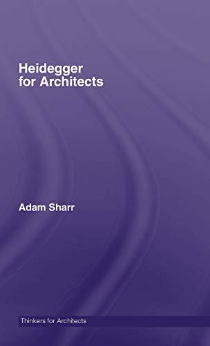 9780415415156: Heidegger for Architects