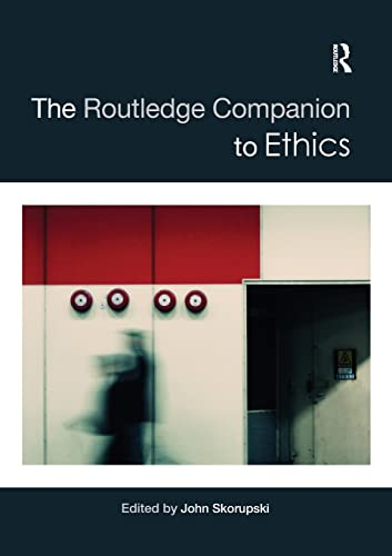 9780415415163: The Routledge Companion to Ethics (Routledge Philosphy Companions)