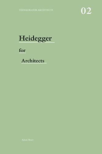 9780415415170: Heidegger for Architects
