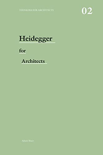 9780415415170: Heidegger for Architects (Thinkers for Architects)