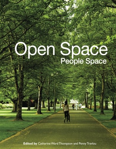 Open Space: People Space: Catharine Ward Thompson