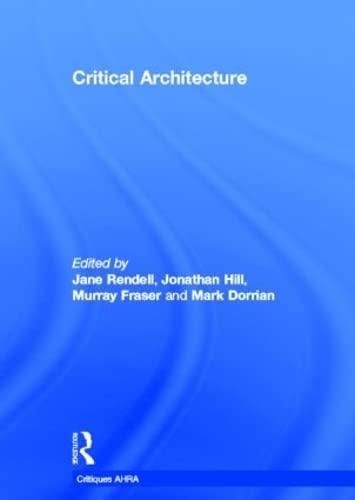 9780415415378: Critical Architecture