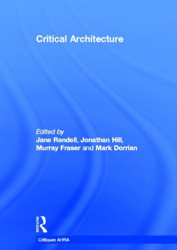 9780415415378: Critical Architecture (Critiques: Critical Studies in Architectural Humaities)