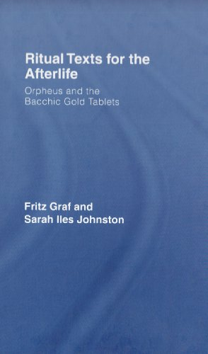 9780415415507: Ritual Texts for the Afterlife: Orpheus and the Bacchic Gold Tablets