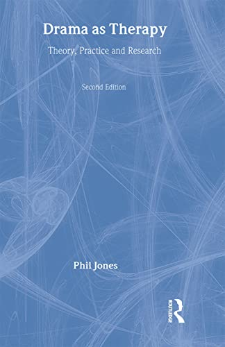 9780415415552: Drama as Therapy Volume 1: Theory, Practice and Research