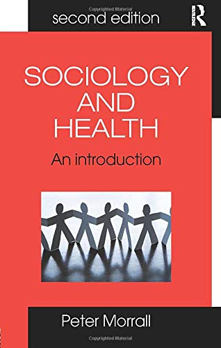 9780415415637: Sociology and Health: An Introduction for Health Practitioners