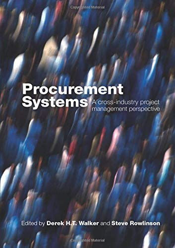 9780415416061: Procurement Systems: A Cross-Industry Project Management Perspective