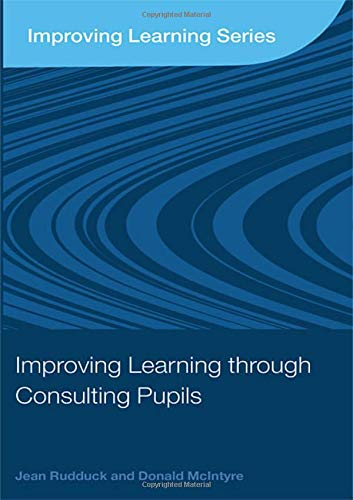 9780415416153: Improving Learning through Consulting Pupils