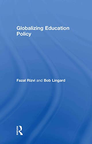 9780415416252: Globalizing Education Policy