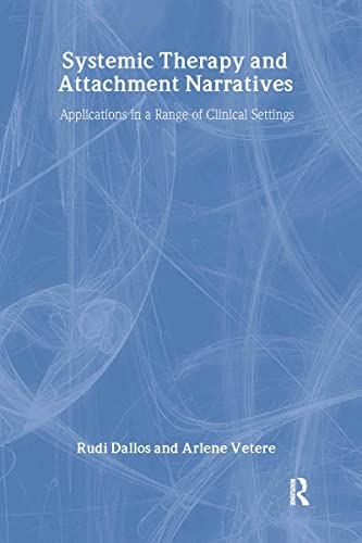 9780415416573: Systemic Therapy and Attachment Narratives: Applications in a Range of Clinical Settings