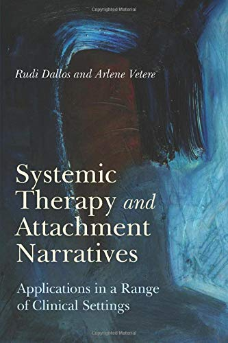 9780415416580: Systemic Therapy and Attachment Narratives: Applications in a Range of Clinical Settings
