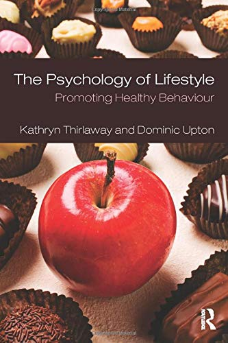 9780415416627: The Psychology of Lifestyle: Promoting Healthy Behaviour