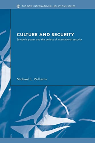 9780415417037: Culture and Security: Symbolic Power and the Politics of International Security (New International Relations)