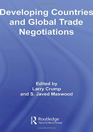 Developing Countries and Global Trade Negotiations: Larry Crump