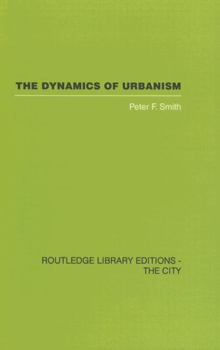 9780415417389: The Dynamics of Urbanism (Routledge Library Editions: The City)