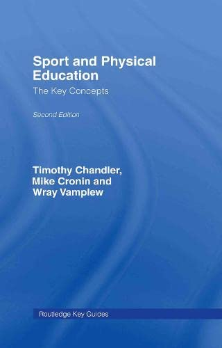 9780415417464: Sport and Physical Education: The Key Concepts (Routledge Key Guides)