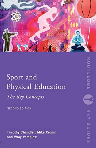 9780415417471: Sport and Physical Education: The Key Concepts (Routledge Key Guides)