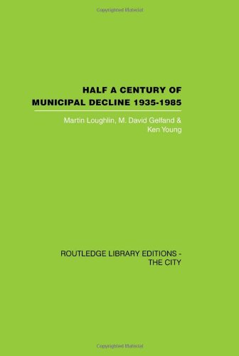 9780415417501: Half a Century of Municipal Decline: 1935-1985 (Routledge Library Editions: The City)