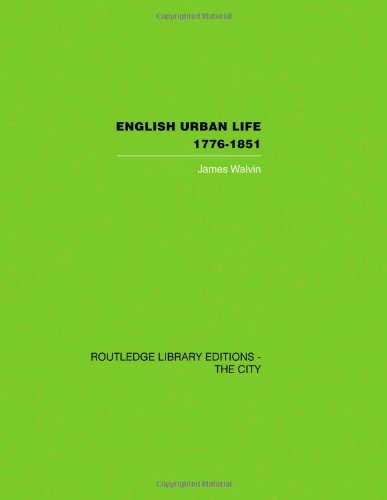 9780415417570: English Urban Life: 1776-1851 (Routledge Library Editions: The City)