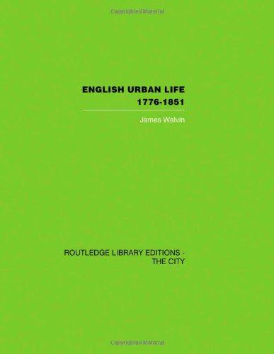 9780415417570: English Urban Life: 1776-1851