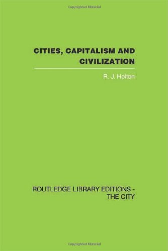 9780415417747: Cities, Capitalism and Civilization (Controversies in Sociology) (Volume 7)