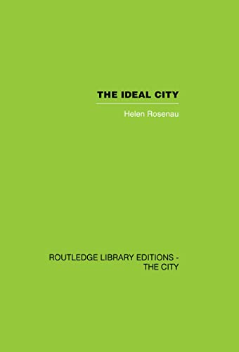 9780415417792: The Ideal City: Its Architectural Evolution in Europe