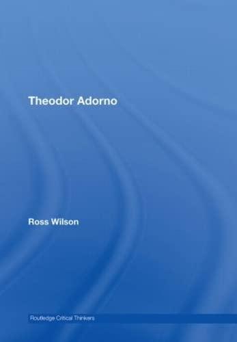 9780415418188: Theodor Adorno (Routledge Critical Thinkers)