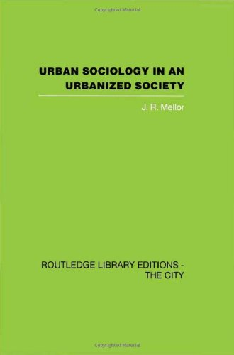 9780415418225: The City: Urban Sociology and Urbanized Society (Routledge Library Editions: The City)