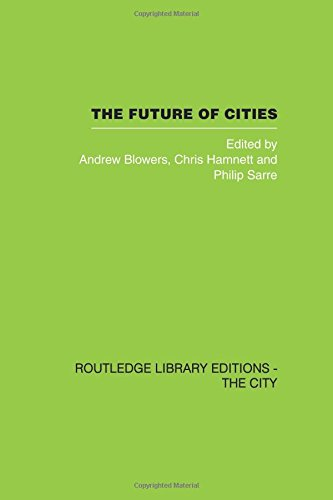 9780415418287: The Future of Cities (Routledge Library Editions: the City)