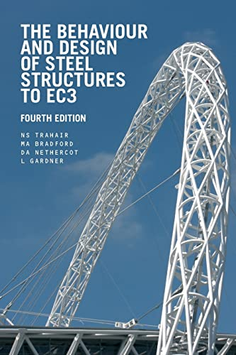 9780415418669: The Behaviour and Design of Steel Structures to EC3, Fourth Edition