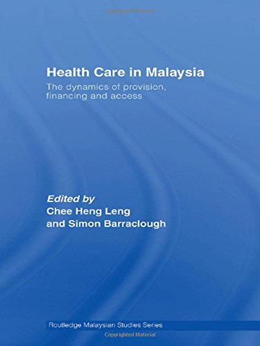 Health Care in Malaysia: The dynamics of provision, financing and access.