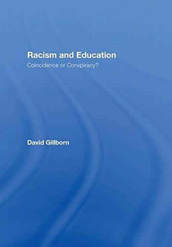 9780415418973: Racism and Education: Coincidence or Conspiracy?