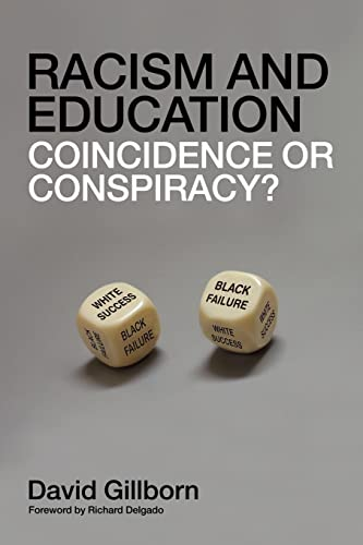 9780415418980: Racism and Education: Coincidence or Conspiracy?