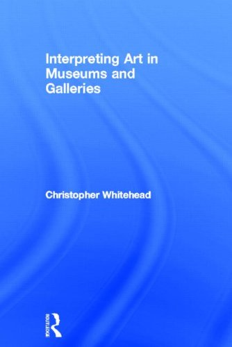 9780415419208: Interpreting Art in Museums and Galleries