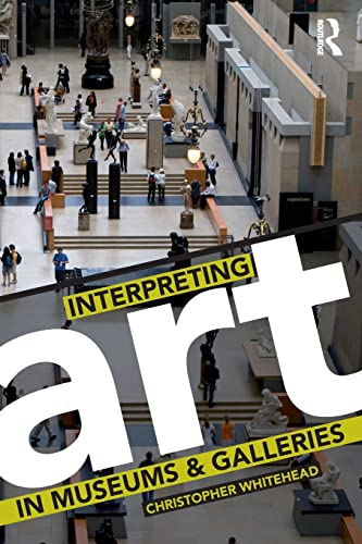 9780415419222: Interpreting Art in Museums and Galleries