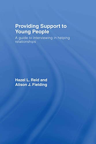 9780415419598: Providing Support to Young People: A Guide to Interviewing in Helping Relationships