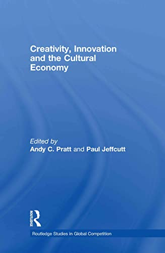 9780415419758: Creativity, Innovation and the Cultural Economy