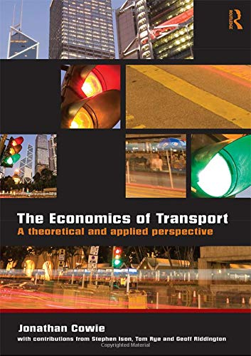 9780415419796: The Economics of Transport: A Theoretical and Applied Perspective