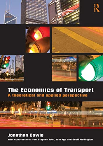 9780415419802: The Economics of Transport: A Theoretical and Applied Perspective