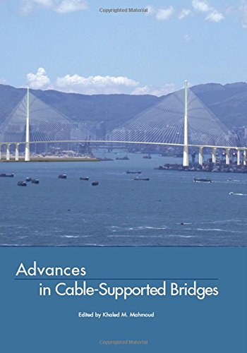 Advances in Cable-Supported Bridges: Selected Papers, 5th International Cable-Supported Bridge ...