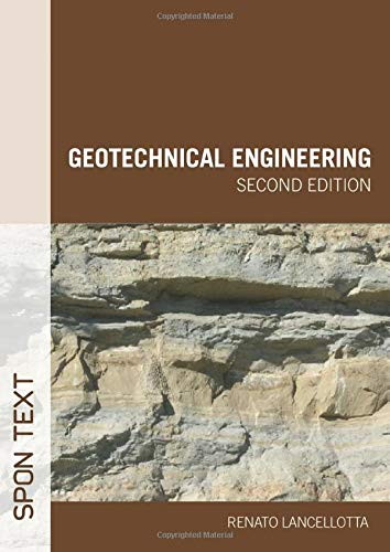 9780415420044: Geotechnical Engineering, Second Edition (Spon Text)