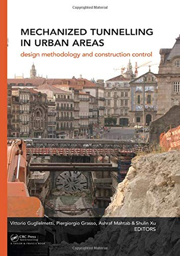 9780415420105: Mechanized Tunnelling in Urban Areas: Design methodology and construction control